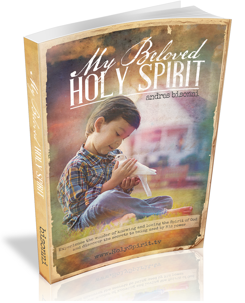 """My Beloved Holy Spirit"" A book written by Andres Bisonni"